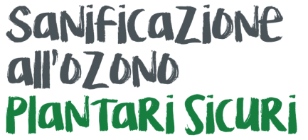 Sanificazione all'Ozono Plantari Sicuri